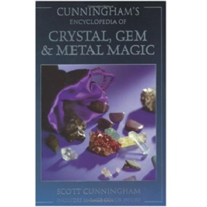 Cunninghams Encyclopedia of Crystal Gem & Metal Magic by Scott Cunningham